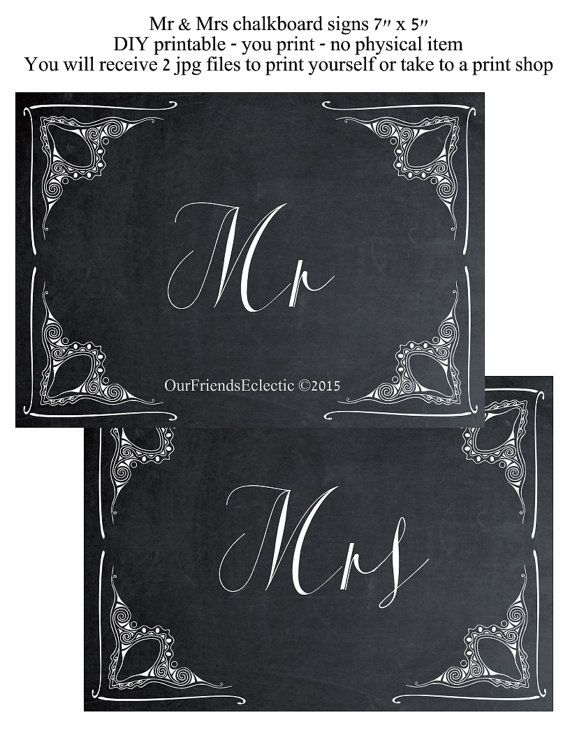 printable Mr & Mrs signs  chalkboard wedding by OurFriendsEclectic