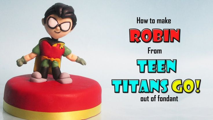 Robin from Teen Titans Go out of fondant