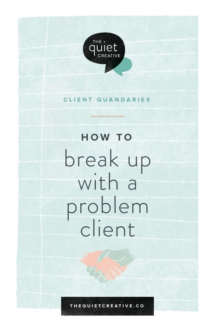 Breaking up with a problem client