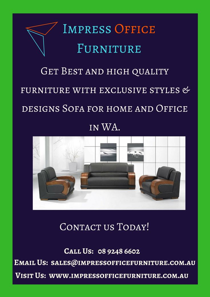 Best Sofa in Perth. We Offer high quality all type of sofa for your office and home at cheapest prices. So Contact Us Today!