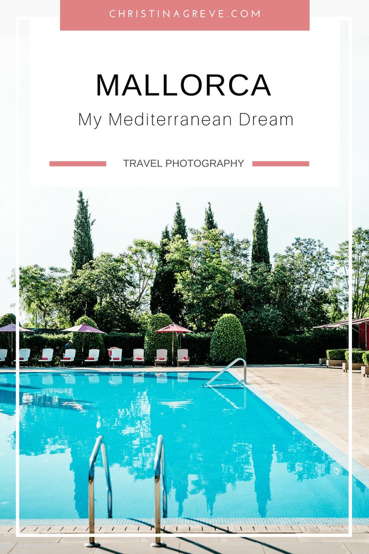 Mallorca | My Mediterranean Dream