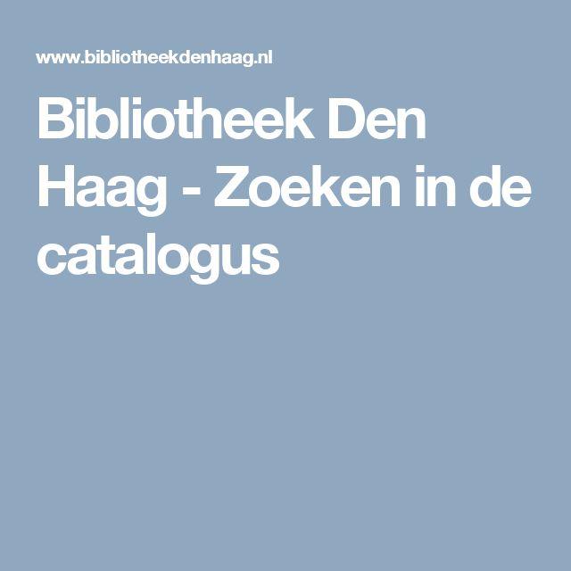 Bibliotheek Den Haag - Zoeken in de catalogus