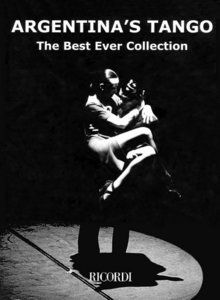Argentina's Tango: The Best Ever Collection (Piano)