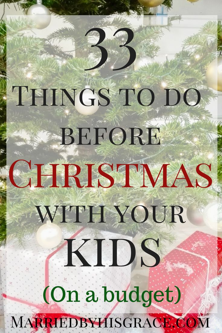 33 Things to do with your Children before Christmas on a Budget