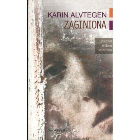 Zaginiona - Karin Alvtegen