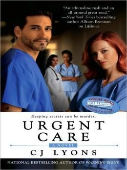 Urgent Care (Angels of Mercy Book #3) by CJ Lyons