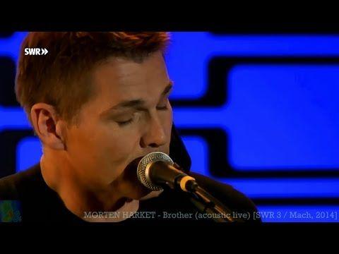 MORTEN HARKET - Brother (acoustic live) [SWR 3 / Mar. 28, 2014]