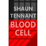 Blood Cell (Farewell Reality) (Kindle Edition)By Shaun Tennant
