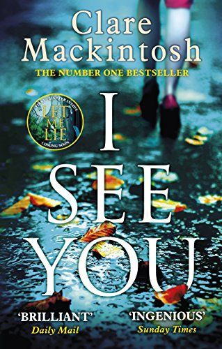 The twisty, gripping number one bestseller from Richard and Judy Book Club winner Clare Mackintosh, author of I Let You Go. Winner of the Richard and Judy Summer Book Club 2017  When Zoe Walker sees her photo in the classifieds section of a London newspaper, she is determined to find out why... http://darrenblogs.com/uk/2018/02/25/i-see-you-the-number-one-sunday-times-bestseller/