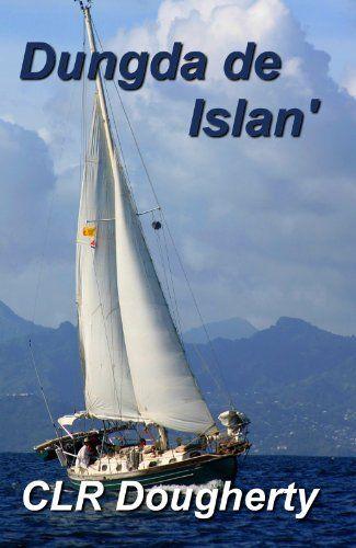 Dungda de Islan' by Charles Dougherty, http://www.amazon.co.uk/dp/B0053GWJ3M/ref=cm_sw_r_pi_dp_dx5.rb1D67VT5