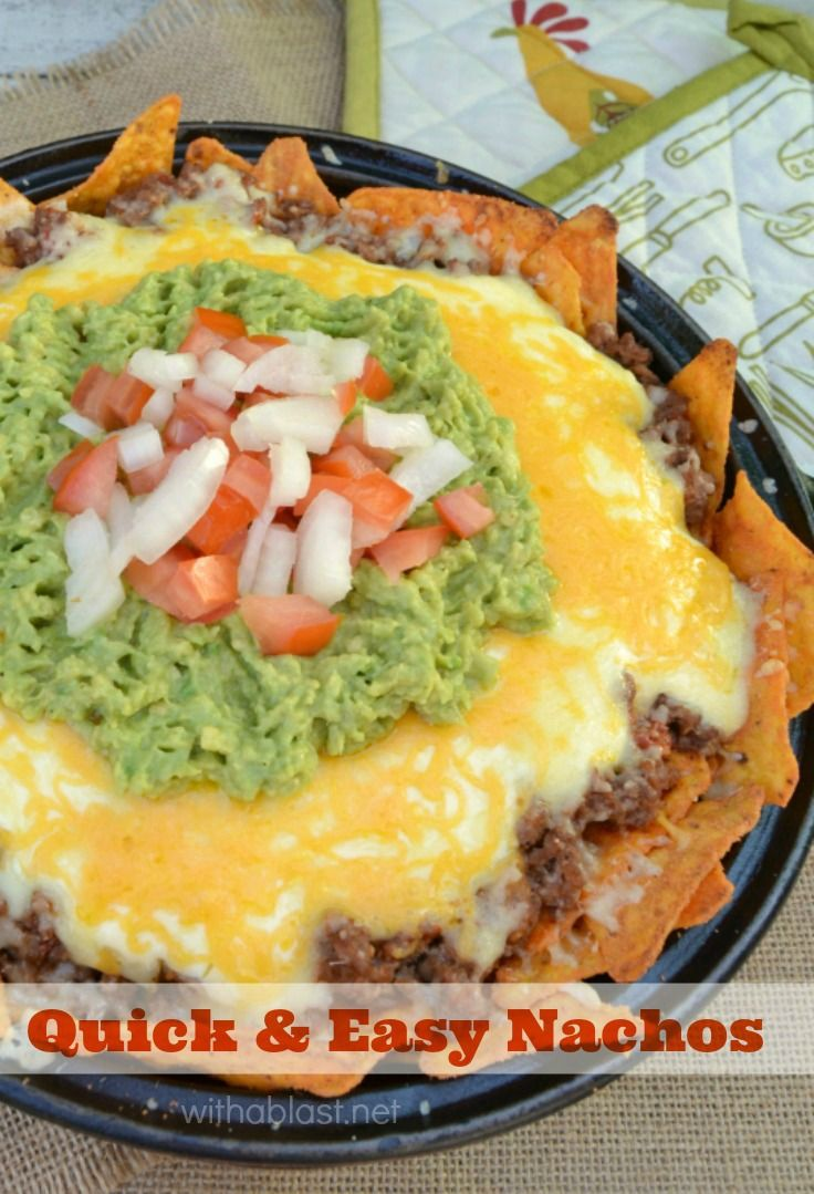 Family favorite Nacho dinner recipe ! 20 - 25 Minutes - start to serving !