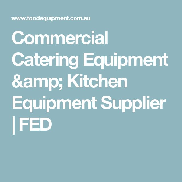 Commercial Catering Equipment & Kitchen Equipment Supplier | FED