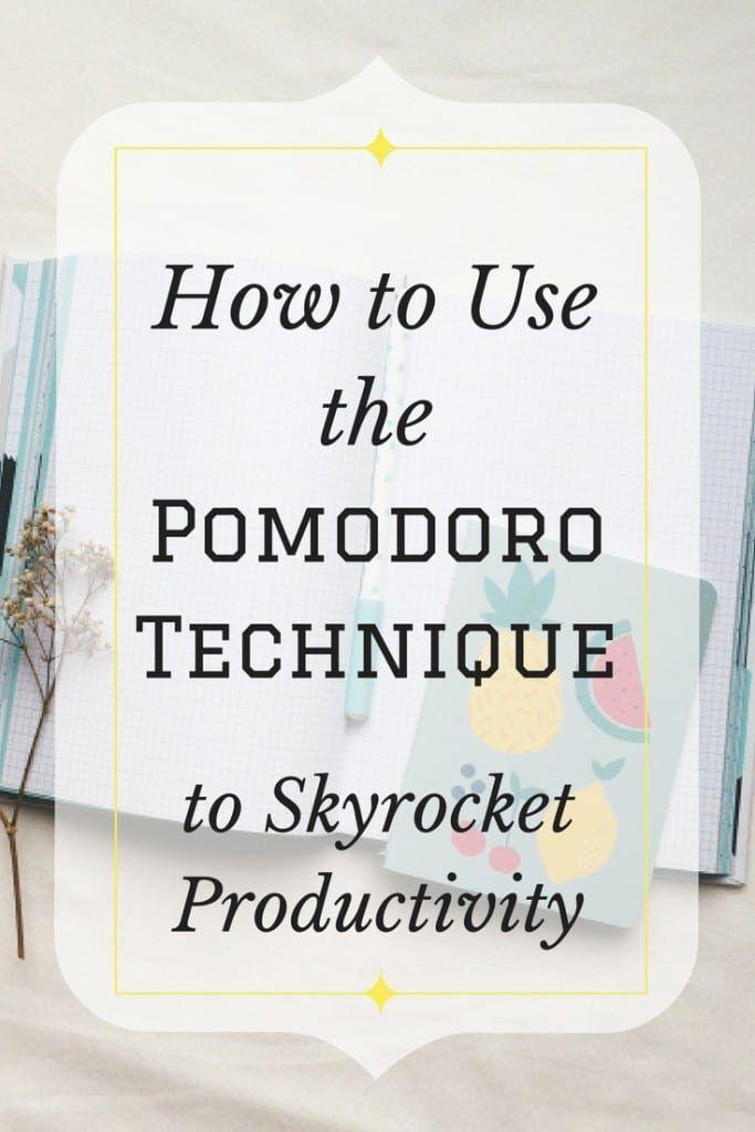 how to use the pomodoro technique to skyrocket productivity