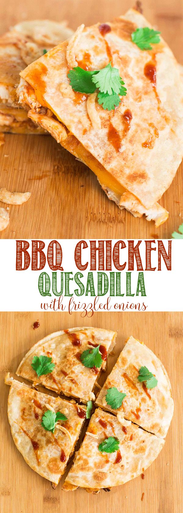 BBQ Chicken Quesadilla with Frizzled Onions Recipe | Cheddar Cheese | French's Fried Onions | BBQ Chicken | Quick Dinner | Easy Dinner | Leftover Chicken