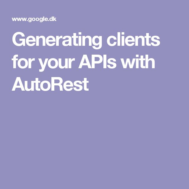 Generating clients for your APIs with AutoRest