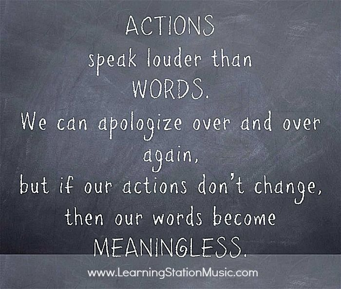 actions speak louder then words Actions speak louder than words means that actions are a better determinant of behavior and character than words, since actions.
