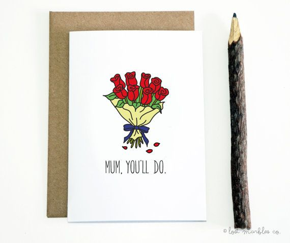Funny Mum Mom Card Mother's Day  by Lost Marbles Co
