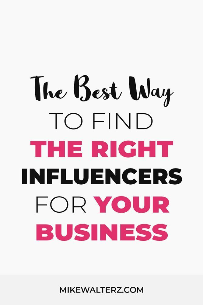 How To Find The Right Influencer To Promote Your Business Mike Walters Social Media Marketing Agency Social Media Marketing Quotes Influencer Marketing