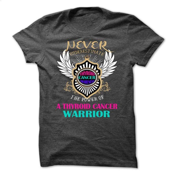 Thyroid Cancer Warrior T Shirts, Hoodies, Sweatshirts - #black hoodie womens #tailored shirts. CHECK PRICE => https://www.sunfrog.com/Faith/Thyroid-Cancer-Warrior.html?60505