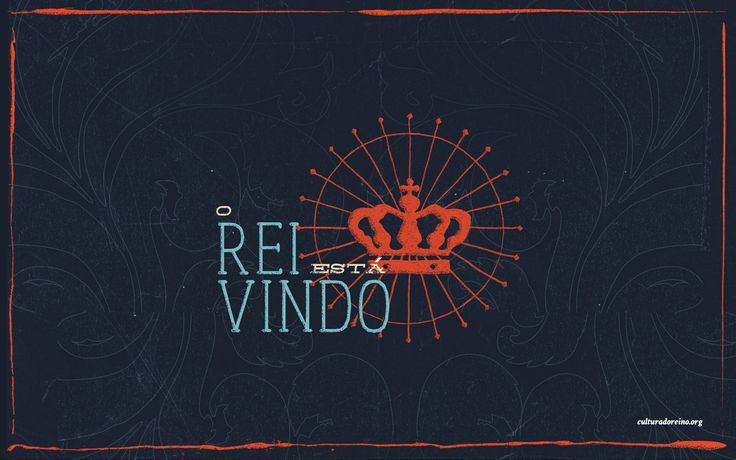 King is coming By Cultura do Reino