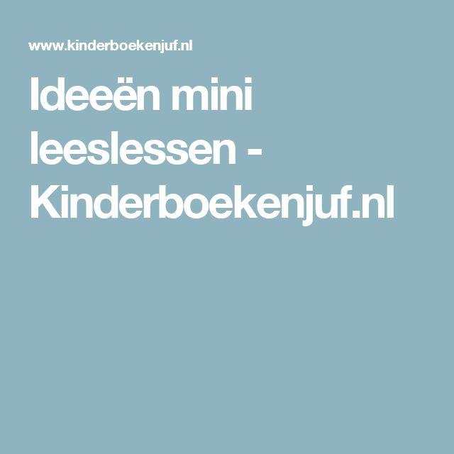 Ideeën mini leeslessen - Kinderboekenjuf.nl