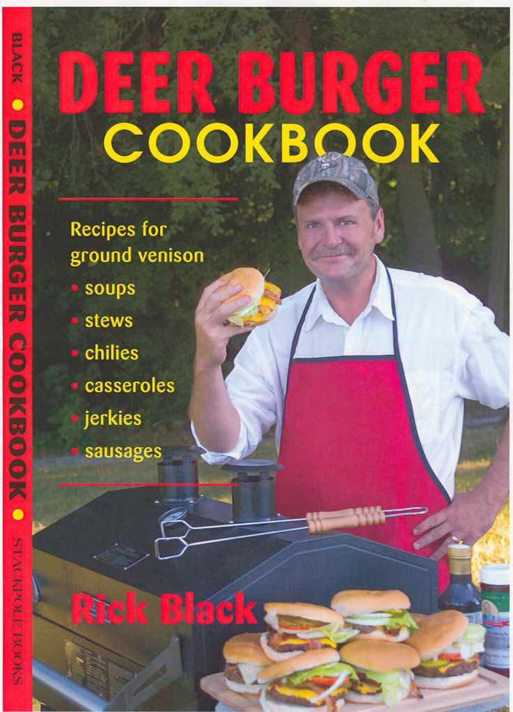 Deer Burger Cookbook by Rick Black | Stackpole Books (Distributed by Quiller Publishing). As a veteran hunter, fisherman and outdoor cook, Rick knows how to cook from experience - be it at home or in a camp - with recipes that are big on flavour! Some of the recipes included are: Shaky pistols casserole, hangover heaven cheese-chilli soup, Ja-makin'-me-crazy jerky and José deer burgers. #burger #deer #chilli #jerky #food #cookbook #recipes