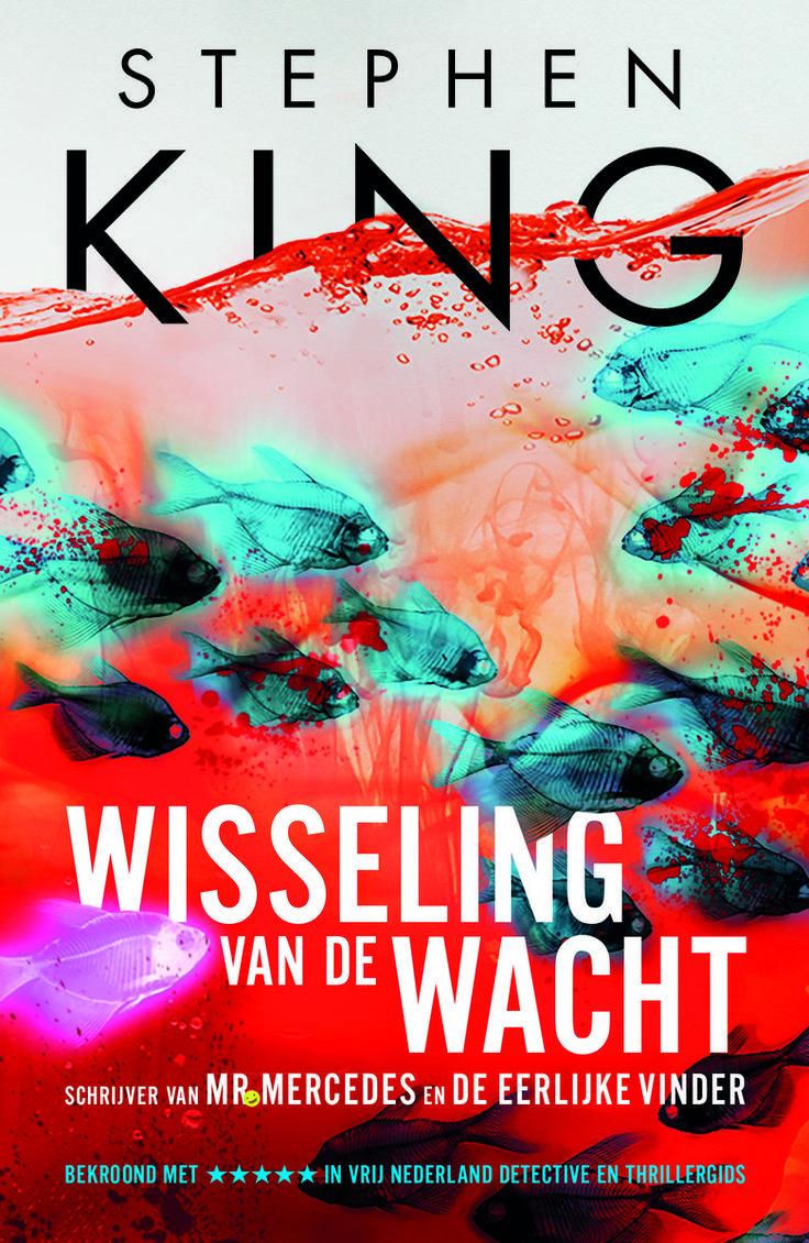 bol.com | Wisseling van de wacht, Stephen King | 9789024572823 | Boeken
