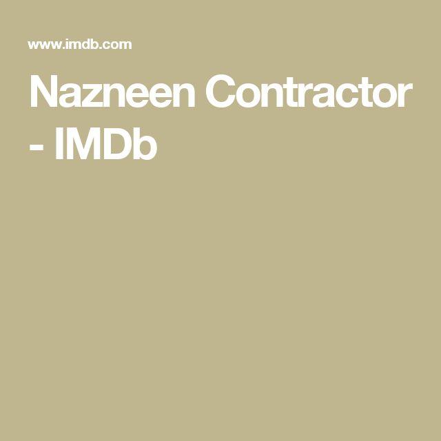 Nazneen Contractor - IMDb