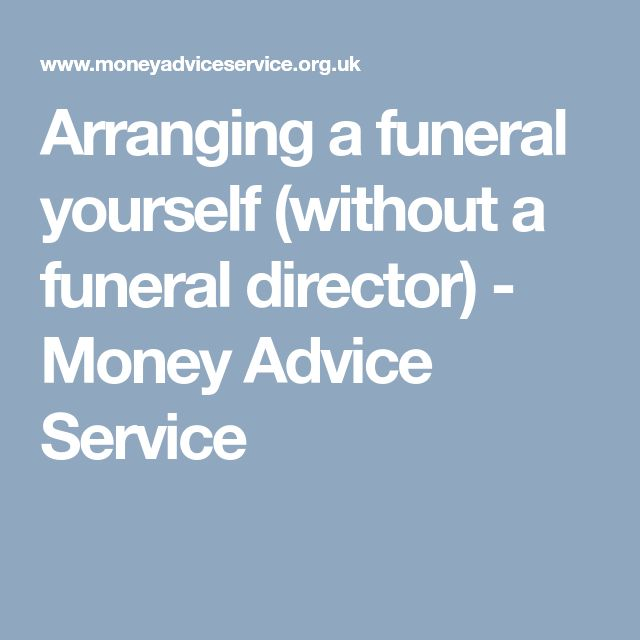 The 25 best funeral directors ideas on pinterest today in the arranging a funeral yourself without a funeral director money advice service solutioingenieria Gallery