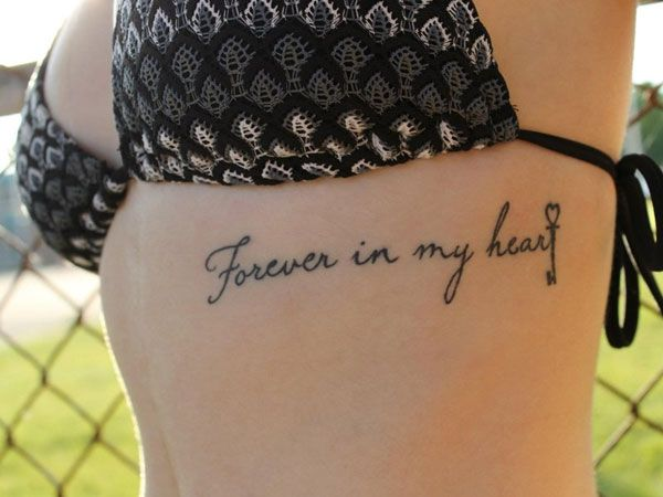 forever in my heart. I wouldn't place it there. But maybe smaller on my back. For a lost loved one.
