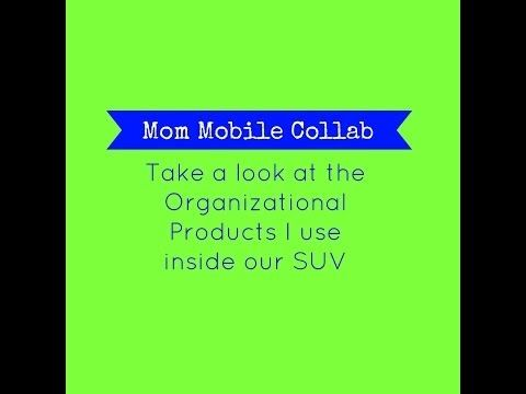 ▶ Mom Mobile Collab: Organization in my SUV for Kids - YouTube YTMM  @RaisingBushs  www.raisingbushs.com