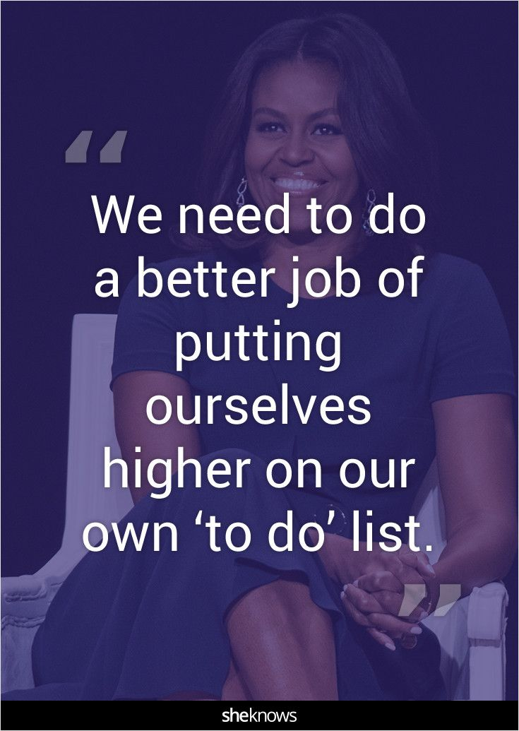 """We need to do a better job of putting ourselves higher on our own 'to do' list."""