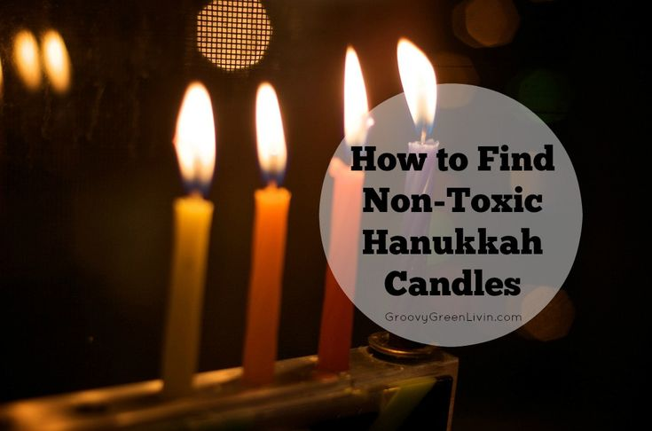 How to Find Non-Toxic Hanukkah Candles Groovy Green Livin