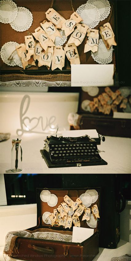 Vintage, Creative and Quirky: Instead of the typical guestbook get your wedding guests to typewrite their messages of congratulations! #VintageWedding
