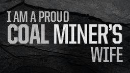 Coal miners wife