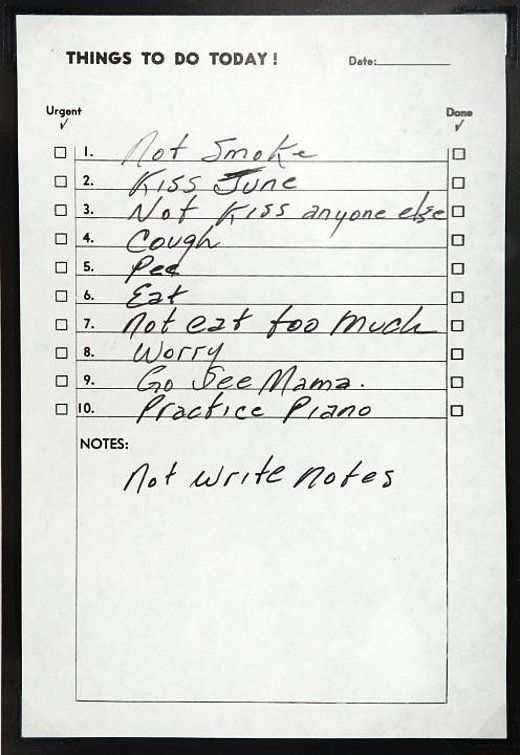 Know you're in good company. Johnny Cash was a list maker. | 27 Signs You're An Obsessive List Maker