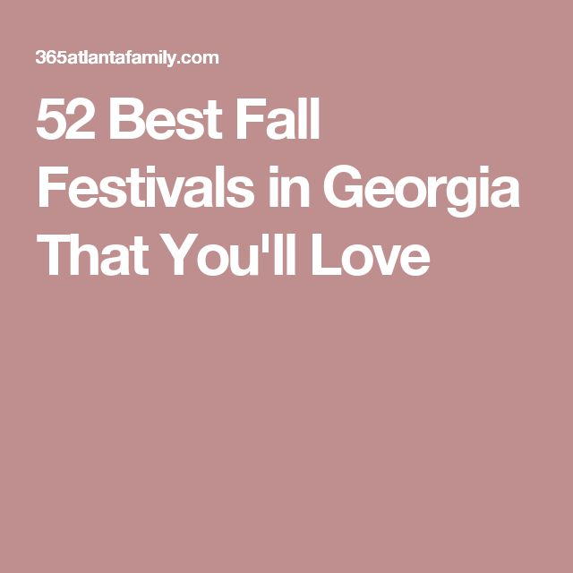 52 Best Fall Festivals in Georgia That You'll Love                                                                                                                                                                                 More
