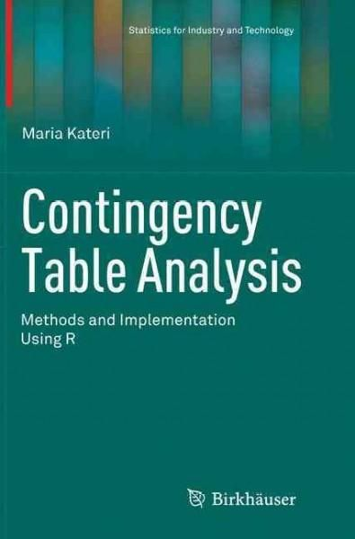Contingency Table Analysis: Methods and Implementation Using R