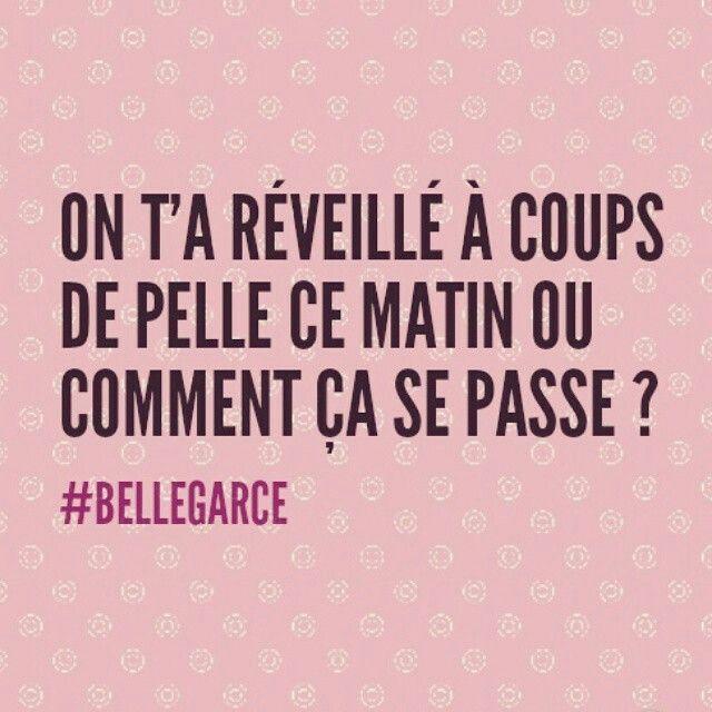 Phrase de jour Bonjour #BelleGarce