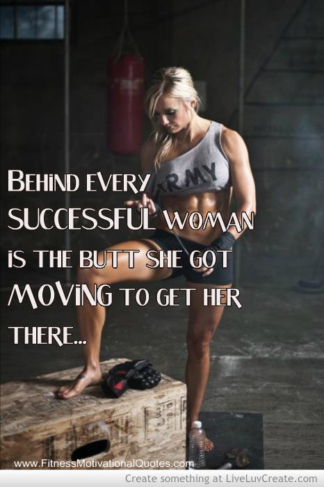 Behind every successful woman is the butt that got moving... #fitness #fightthefrump #GoodStewardofthisBody