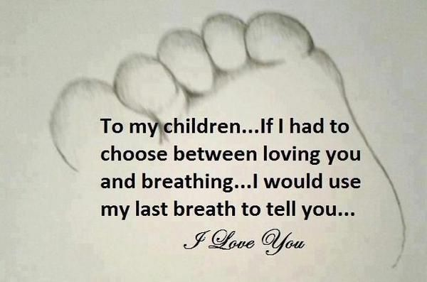 To My Children...I Love You...-