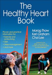 """Three experienced cardiac rehabilitation clinicians have joined together to create the most comprehensive yet practical guide on cardiac rehab. """"The Healthy Heart Book"""" is a user-friendly resource focusing on exercise, diet and stress management, which provides a blueprint for recovery. http://www.humankinetics.com/products/all-products/Healthy-Heart-Book-The"""