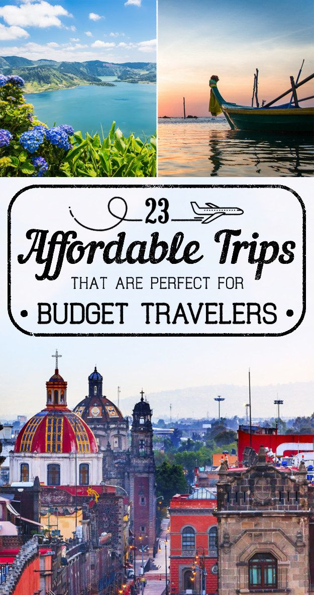 So many options...23 Affordable Vacations That Are Perfect For Budget Travelers