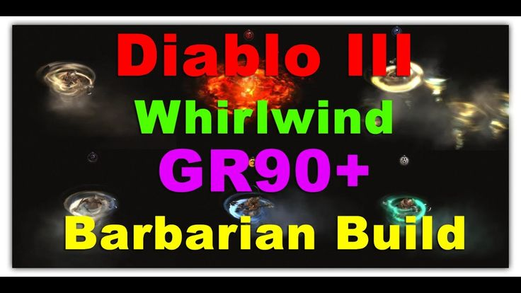 Whirlwind GR90 Barbarian Build #Diablo #blizzard #Diablo3 #D3 #Dios #reaperofsouls #game #players