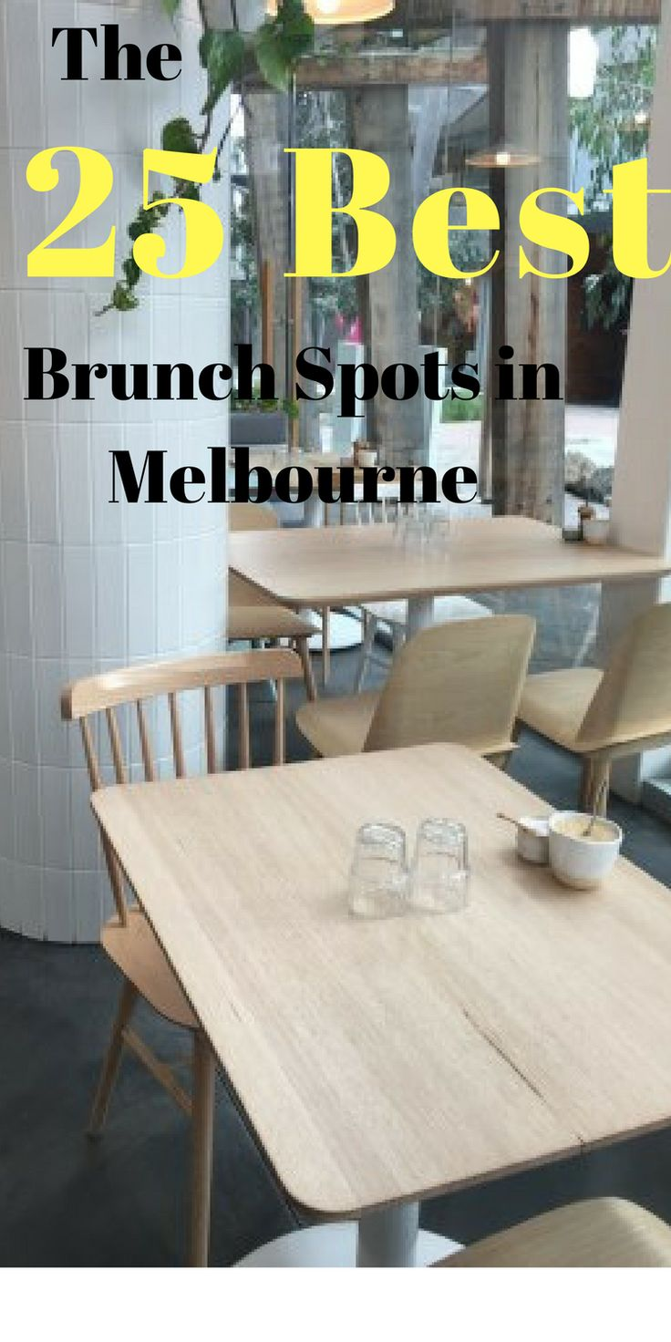 Local Guide: To the 25 BEST cafes in Melbourne Australia // cafes from all over Melbourne .. great coffee, tasty food and excellent service