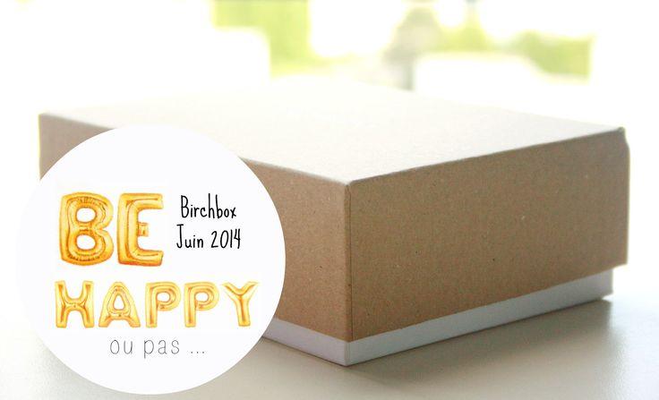 birchbox-be-happy-juin-2014 (1)