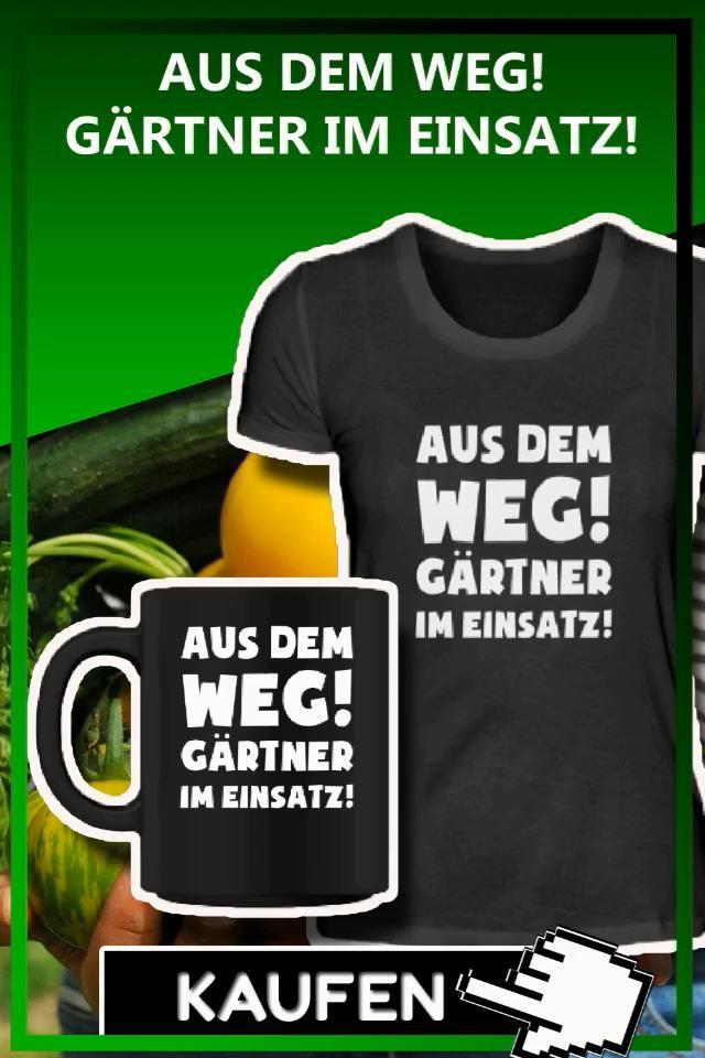 Lustige Sprüche T-Shirt für Gärtner Garten zum Geburtstag ...