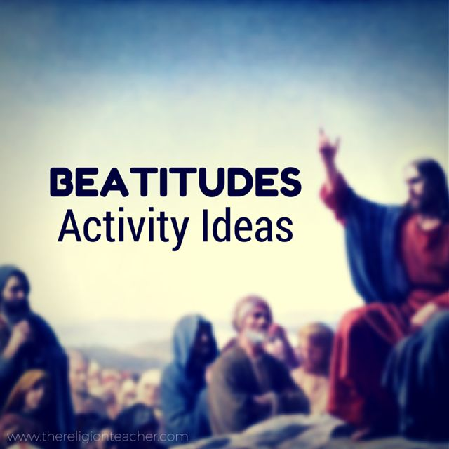 11 Beatitudes Activity Ideas & Printable Worksheets from The Religion Teacher