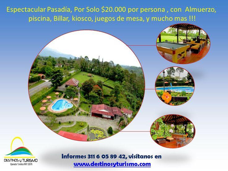 Espectacular Pasadias con Almuerzo, por solo $20.000 informes y reservas 311 605 89 42 . www.destinosyturismo.com