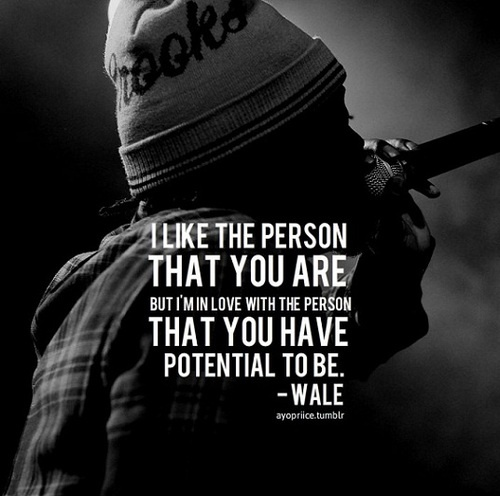 wale quote. Tell myself this everyday